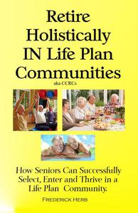 Retire Holistically in Life Plan Communities