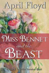 Miss Bennet and the Beast