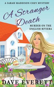 A Stranger Death - Murder On The English Riviera