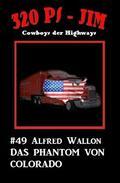 320 PS-Jim #49: Das Phantom von Colorado