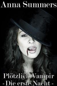 Plötzlich Vampir - Die Erste Nacht