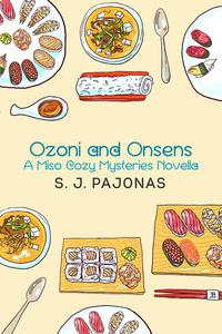 Ozoni and Onsens