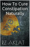 How To Cure Constipation Naturally