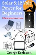 Solar & 12 Volt Power For Beginners
