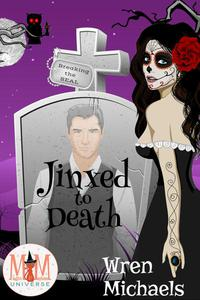 Jinxed to Death: Magic and Mayhem Universe