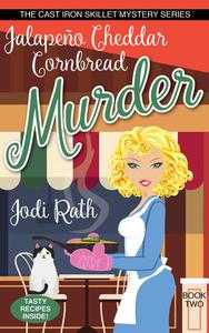 Jalapeño Cheddar Cornbread Murder