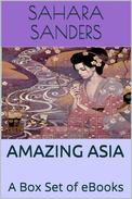 Amazing Asia: A Box Set Of EBooks