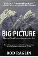 The Big Picture - A Camera, A Young Woman, An Uncompromising Ethic