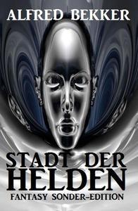 Fantasy Sonder-Edition: Stadt der Helden
