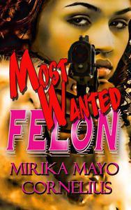 Most Wanted Felon