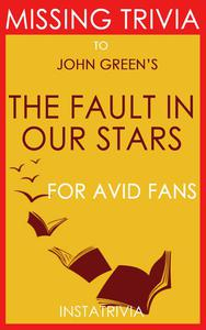 The Fault in our Stars by John Green (Trivia-on-Books)