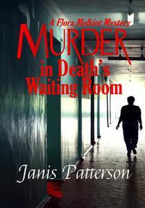 Murder in Death's Waiting Room