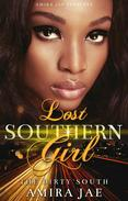 Lost Southern Girl- The Dirty South