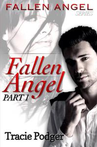 Fallen Angel, Part 1