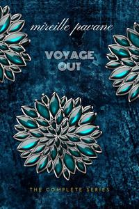 Voyage Out: The Complete Series