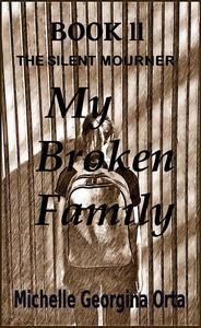 Book ll: My Broken Family