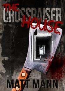 The Crossraiser House