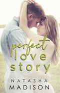 Perfect Love Story