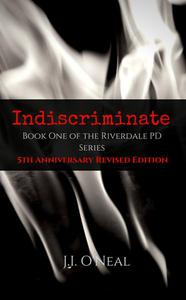 Indiscriminate: 5th Anniversary Revised Edition