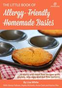 Homemade Basics: 26 Dairy and Meat Free Recipes with Gluten, Soy, Egg and Nut Free Options