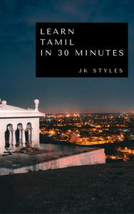 Learn Tamil in 30 Minutes