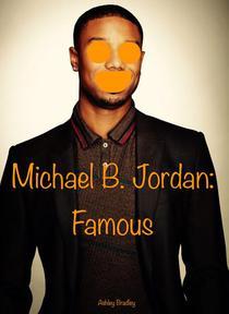 Michael B. Jordan: Famous