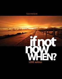 If Not Now, When? Love Ed