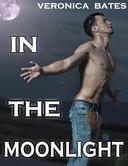 In The Moonlight (Gay Werewolf Shapeshifter)
