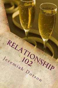 Relationship 102