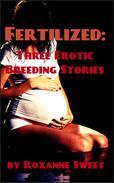 Fertilized: Three Erotic Breeding Stories