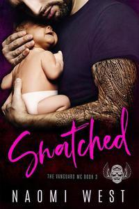 Snatched: An MC Romance