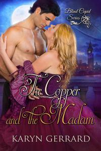 The Copper and the Madam