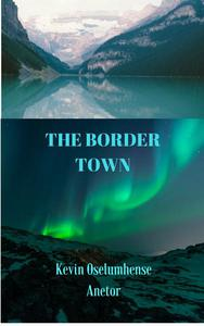 The Border Town