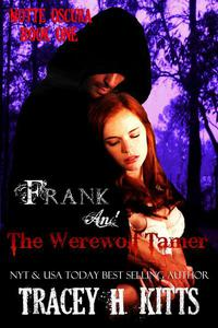 Frank and The Werewolf Tamer