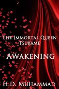 The Immortal Queen Tsubame: Awakening