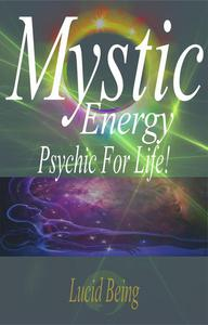 Mystic Energy Psychic For Life