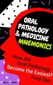 Oral Pathology & Medicine Mnemonics