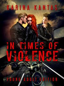 In Times Of Violence Young Adult Edition