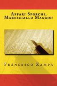 Affari Sporchi, Maresciallo Maggio!