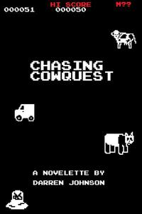 Chasing Cowquest