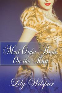 Mail Order Bride - On the Run