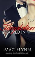 Trapped In Temptation Box Set (BBW Alpha Billionaire Romance)