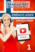 Norwegisch Einfach Lesen | Einfach Hören | Paralleltext Audio-Sprachkurs Nr. 1