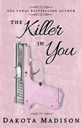 The Killer in You
