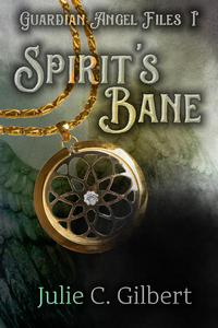Guardian Angel Files: Spirit's Bane