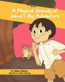 A Magical Journey of Jamie's Big Adventure