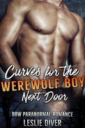 Curves For The Werewolf Boy Next Door