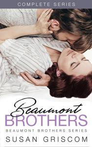 Beaumont Brothers Complete Series Box Set