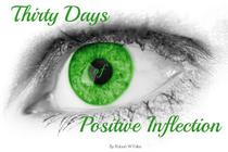 Thirty Day of Positive Inflection
