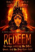 Redeem (The Mage Mirrors, The Fallen Queen, and The Forgotten Child)